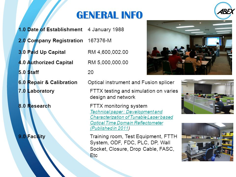 OUR TRAINING PARTNER FTTX Passive Component, Fusion splicer, closure and Test Instrument Connector, Adapter, Inspection Probe and Cleaner Optical and Telecom Test Instrument Optical Connector Cleaning Optical Simulation Software Riser Cable, Drop Cable Certification and support