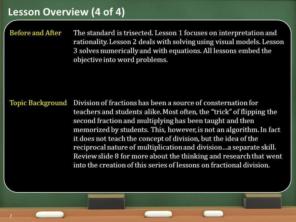 7 Lesson Overview (4 of 4) Before and AfterThe standard is trisected.