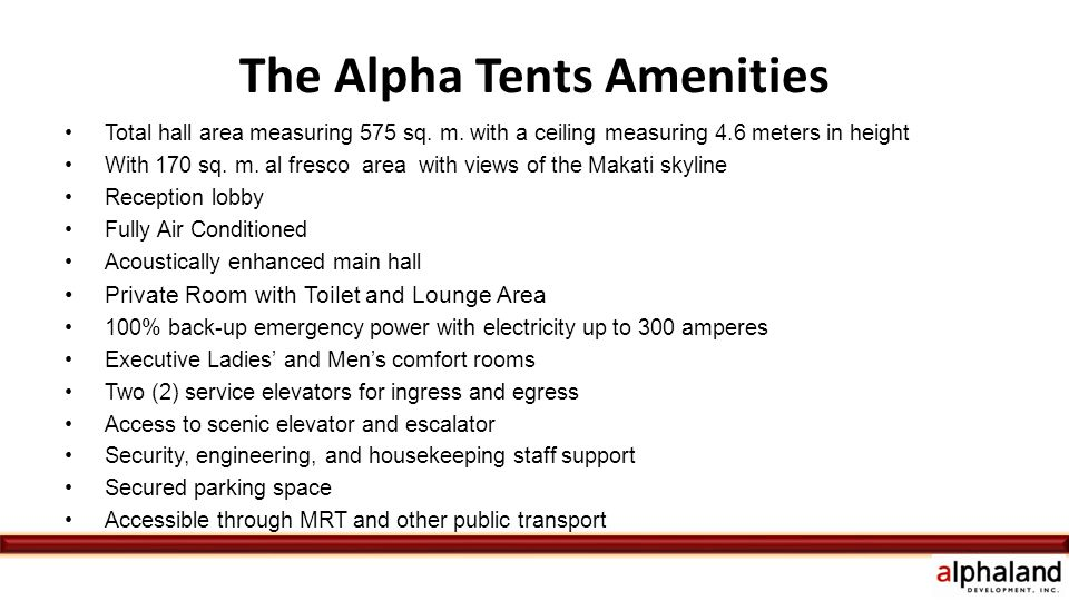 The Alpha Tents Amenities Total hall area measuring 575 sq.