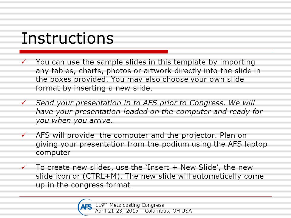 Instructions You can use the sample slides in this template by importing any tables, charts, photos or artwork directly into the slide in the boxes pr