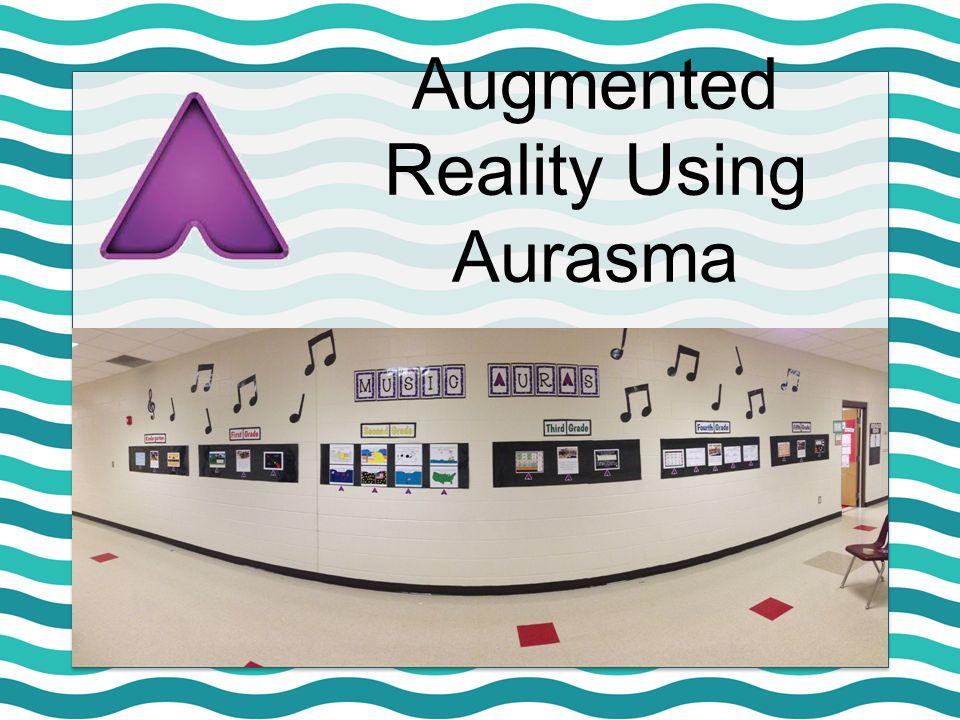 Augmented Reality Using Aurasma