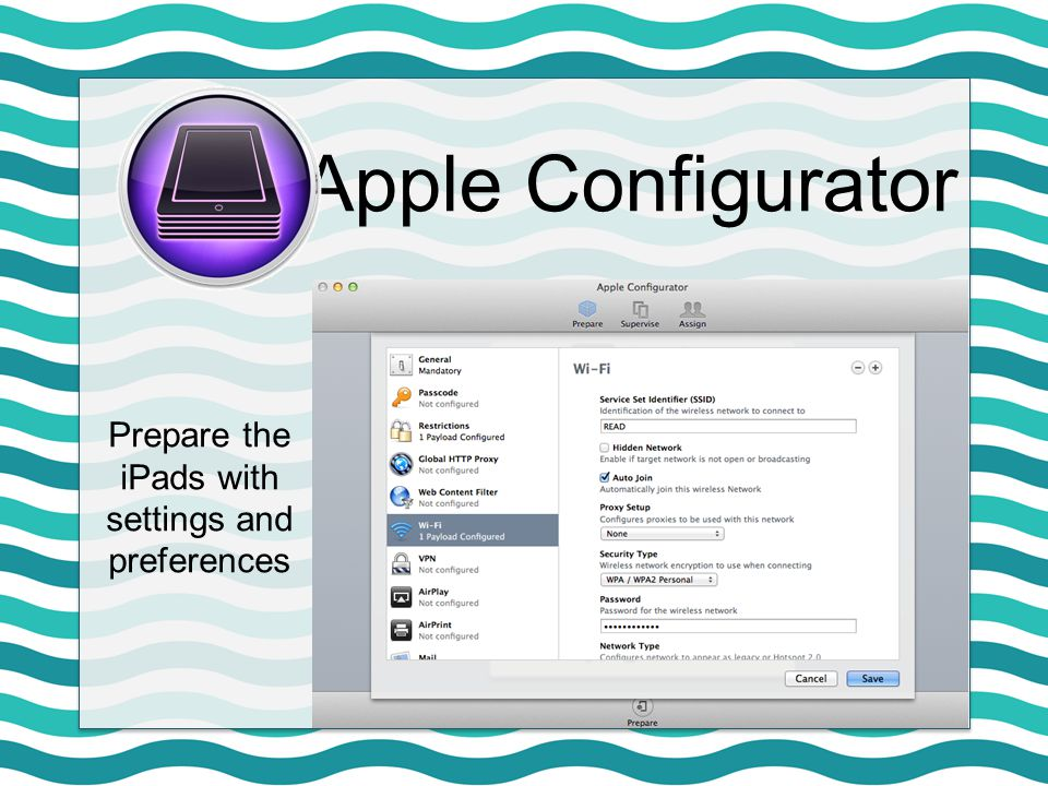 Apple Configurator Prepare the iPads with settings and preferences