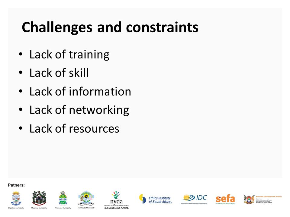 Challenges and constraints 2 Lack of training Lack of skill Lack of information Lack of networking Lack of resources