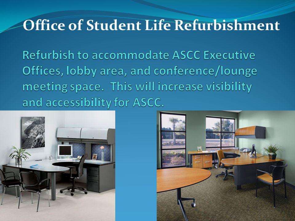 Office of Student Life Refurbishment