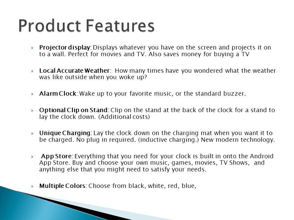  Projector display: Displays whatever you have on the screen and projects it on to a wall.