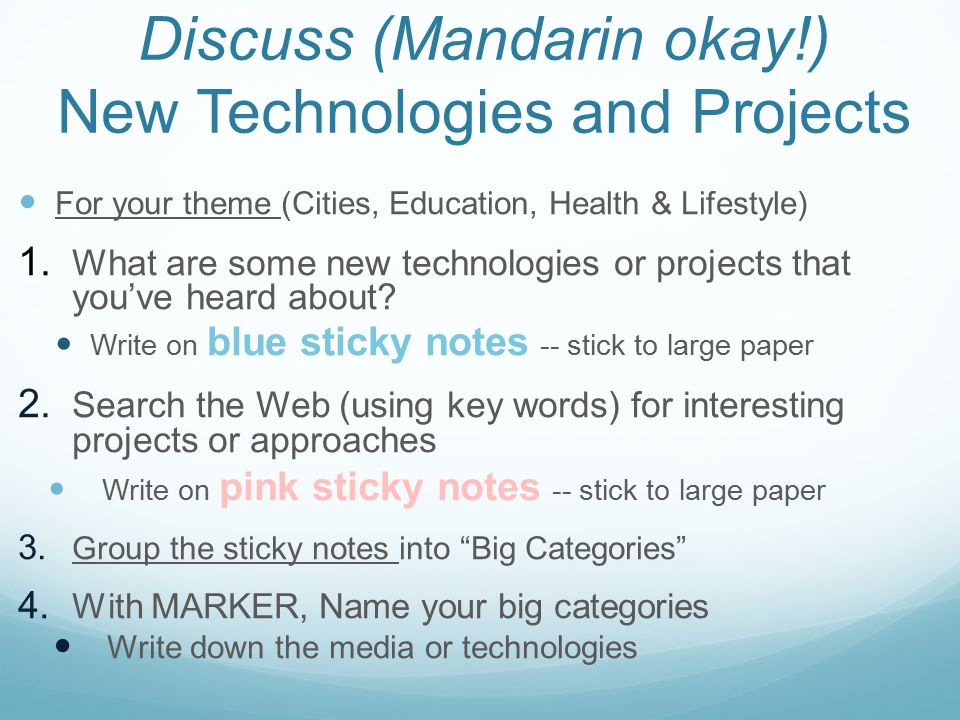 Discuss (Mandarin okay!) New Technologies and Projects For your theme (Cities, Education, Health & Lifestyle) 1.