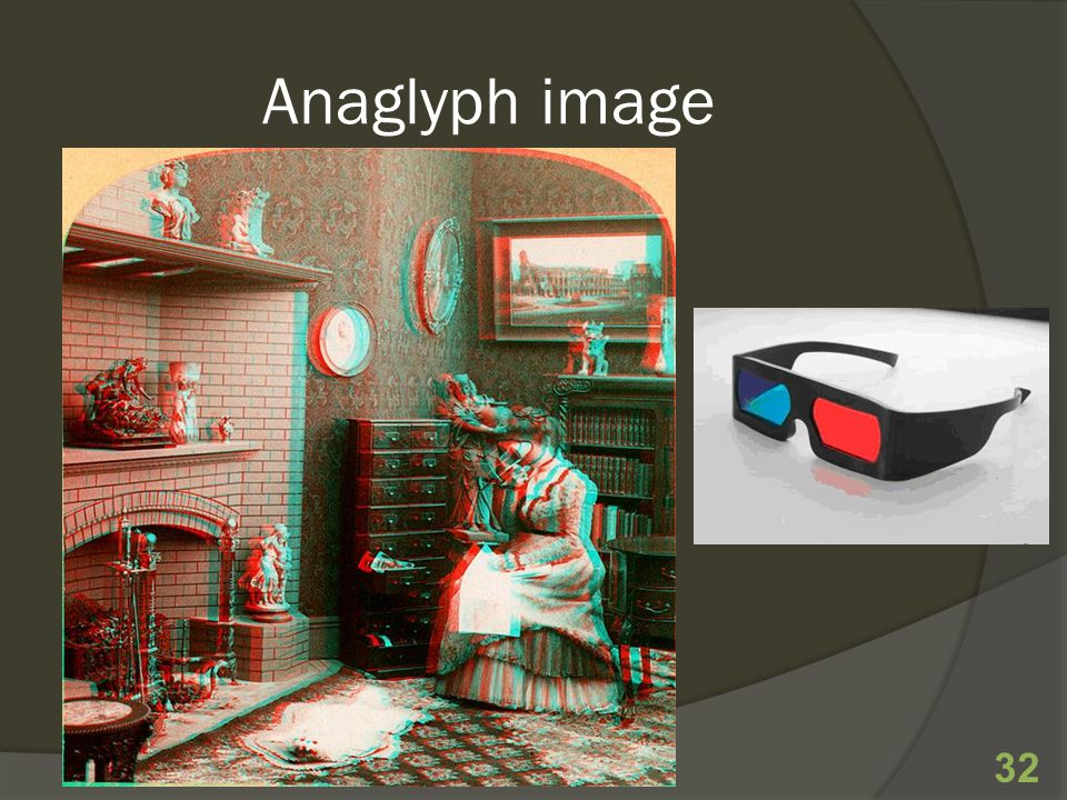 Anaglyph image 32