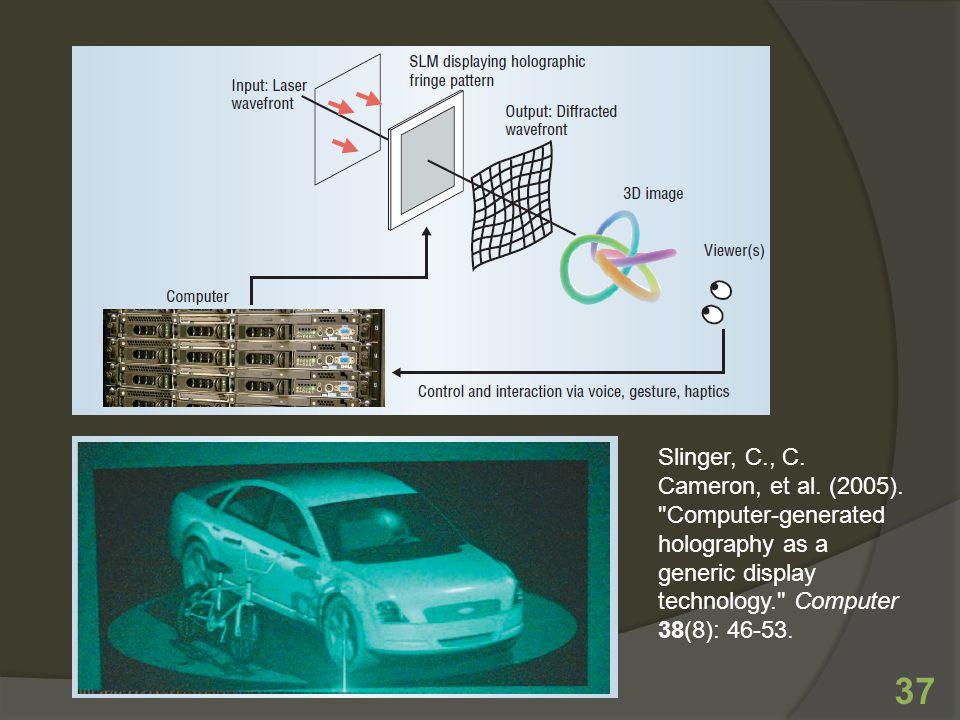 37 Slinger, C., C. Cameron, et al. (2005).