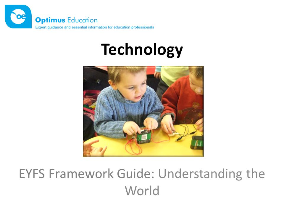 Technology EYFS Framework Guide: Understanding the World