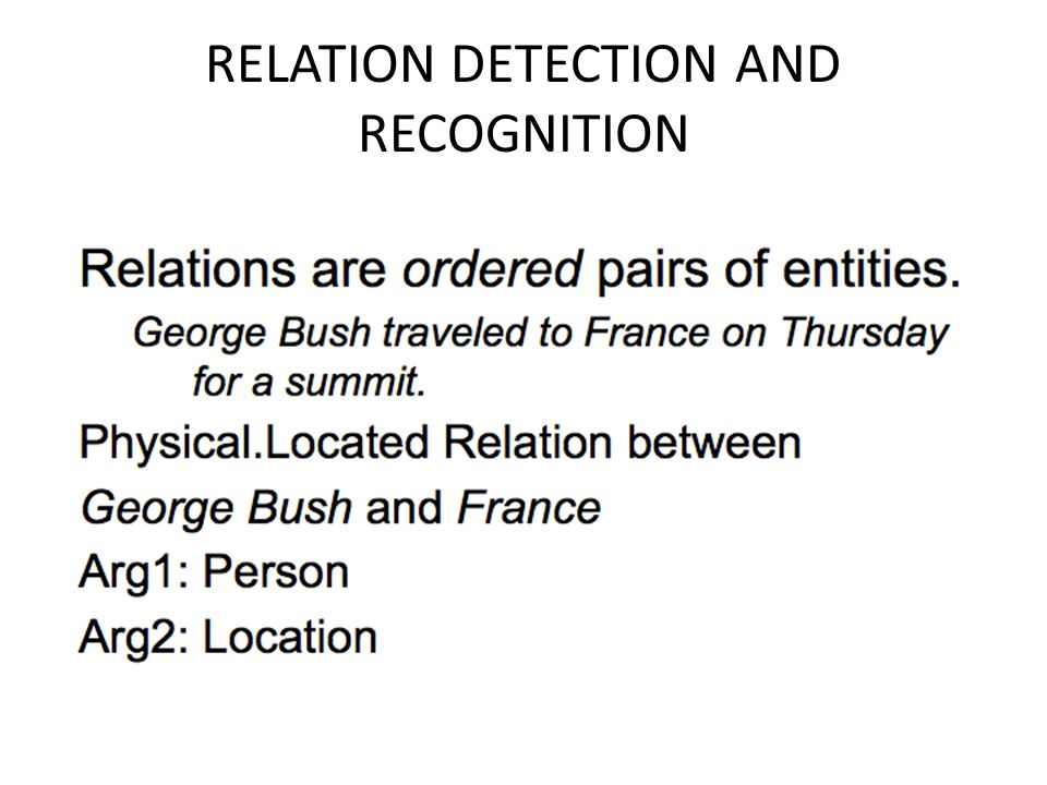 RELATION DETECTION AND RECOGNITION
