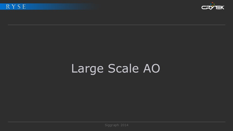 Large Scale AO