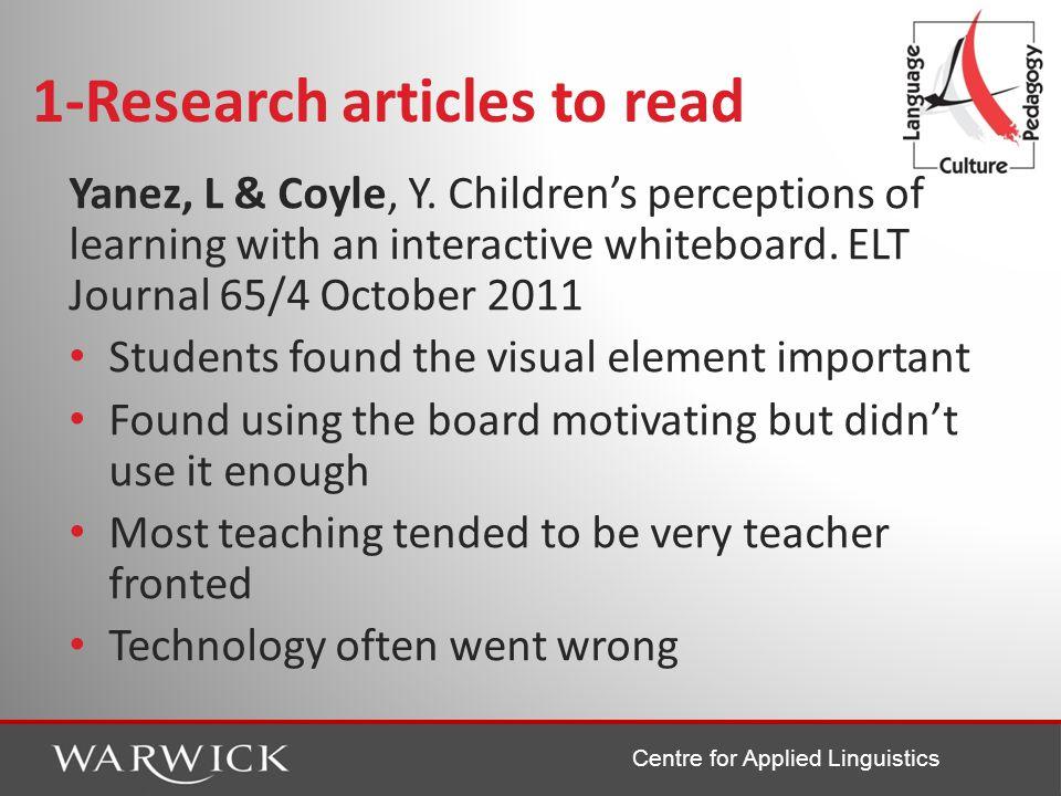 Centre for Applied Linguistics 1-Research articles to read Yanez, L & Coyle, Y.