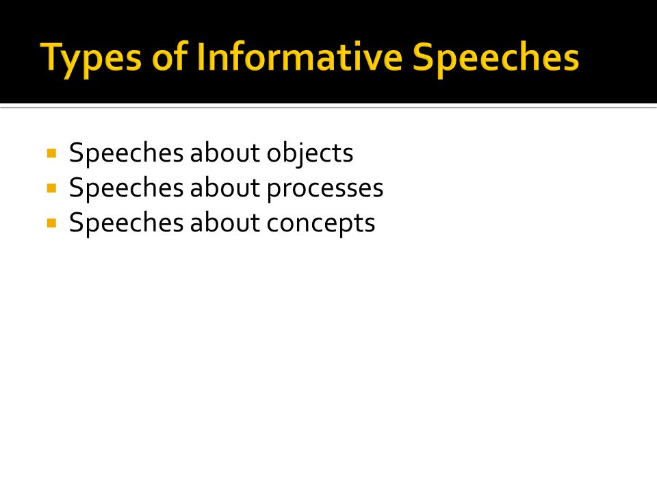  Speeches about objects  Speeches about processes  Speeches about concepts