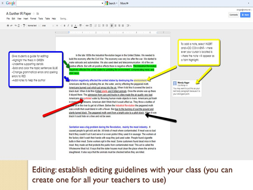 Editing: establish editing guidelines with your class (you can create one for all your teachers to use)