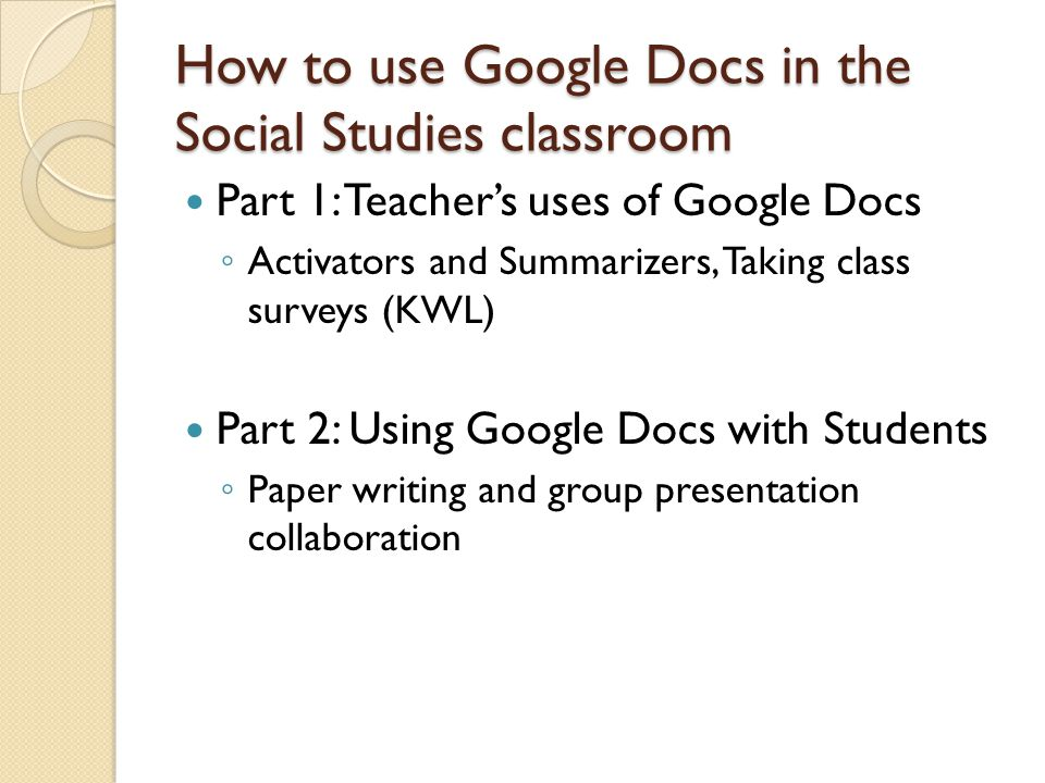 Using Google Docs with students Writing Papers in Google Docs How does writing a paper in Google Docs make a difference.