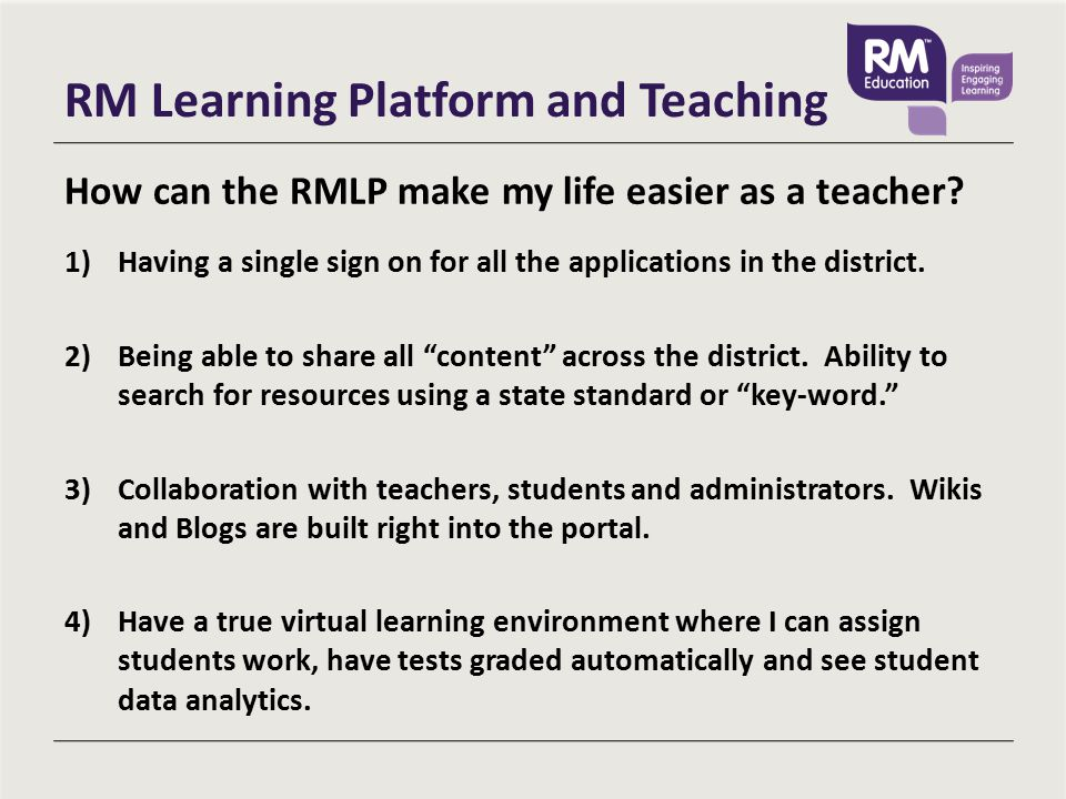 RM Learning Platform and Teaching How can the RMLP make my life easier as a teacher.