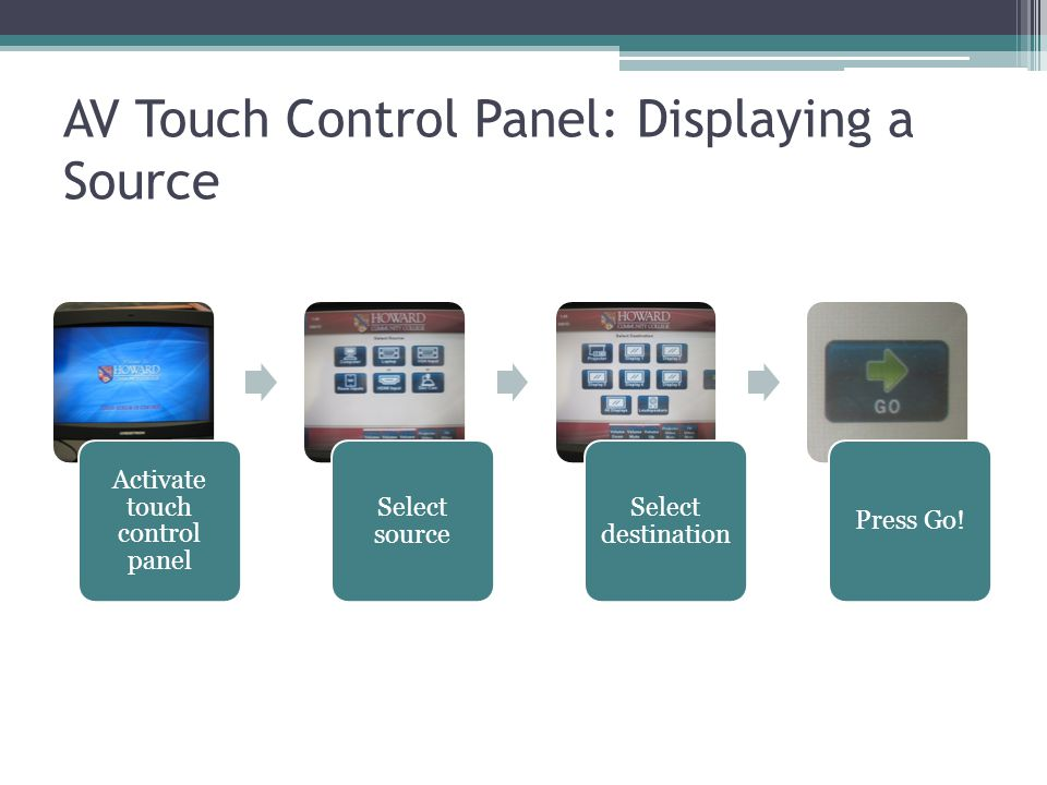 AV Touch Control Panel: Playing Audio Select source Press Loudspeakers Press Go!
