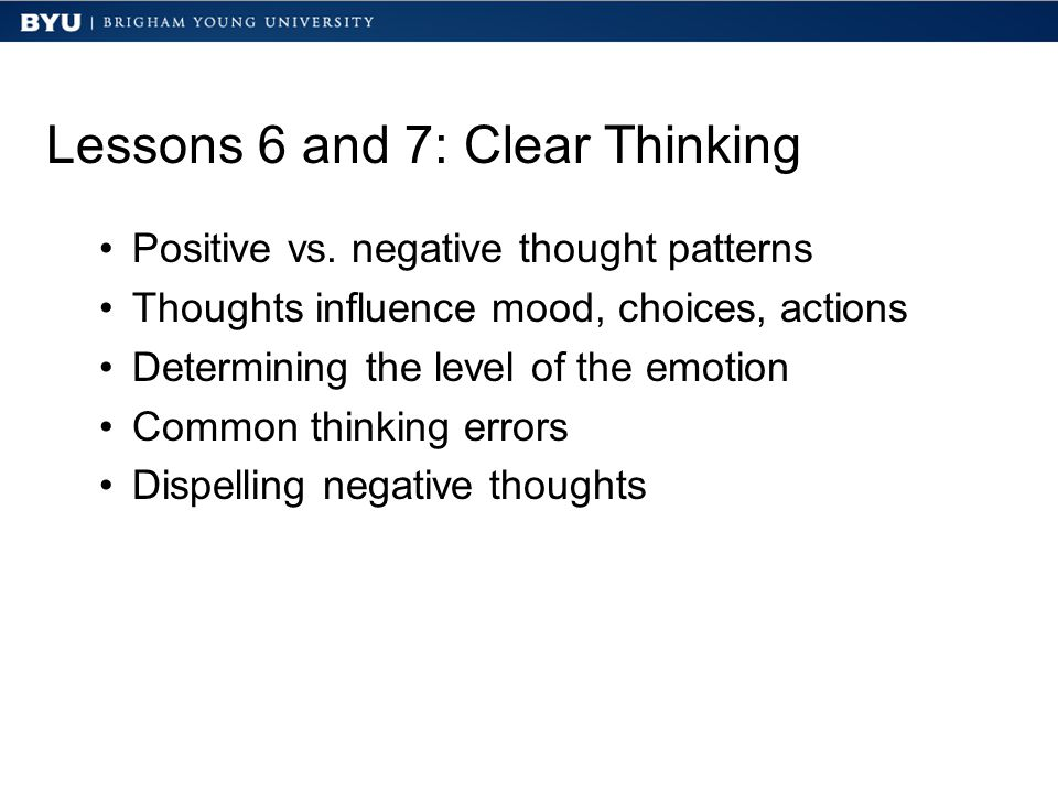 Lessons 6 and 7: Clear Thinking Positive vs.