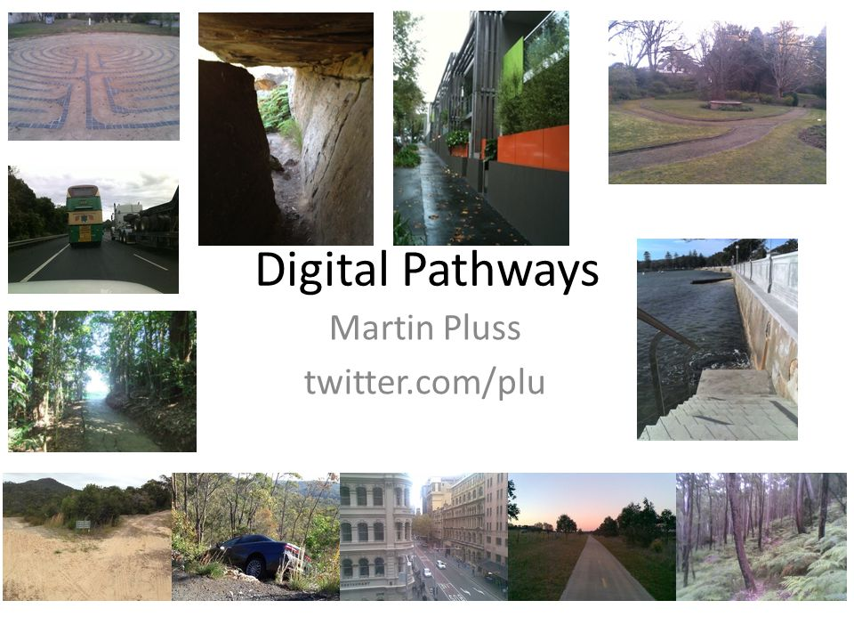 Digital Pathways Martin Pluss twitter.com/plu
