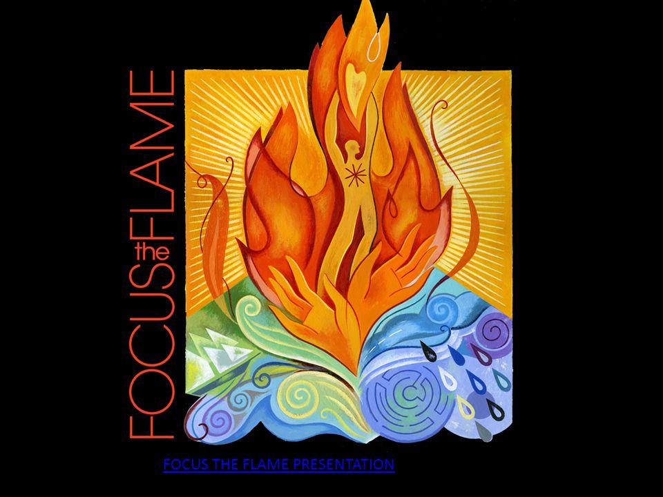 FOCUS THE FLAME PRESENTATION