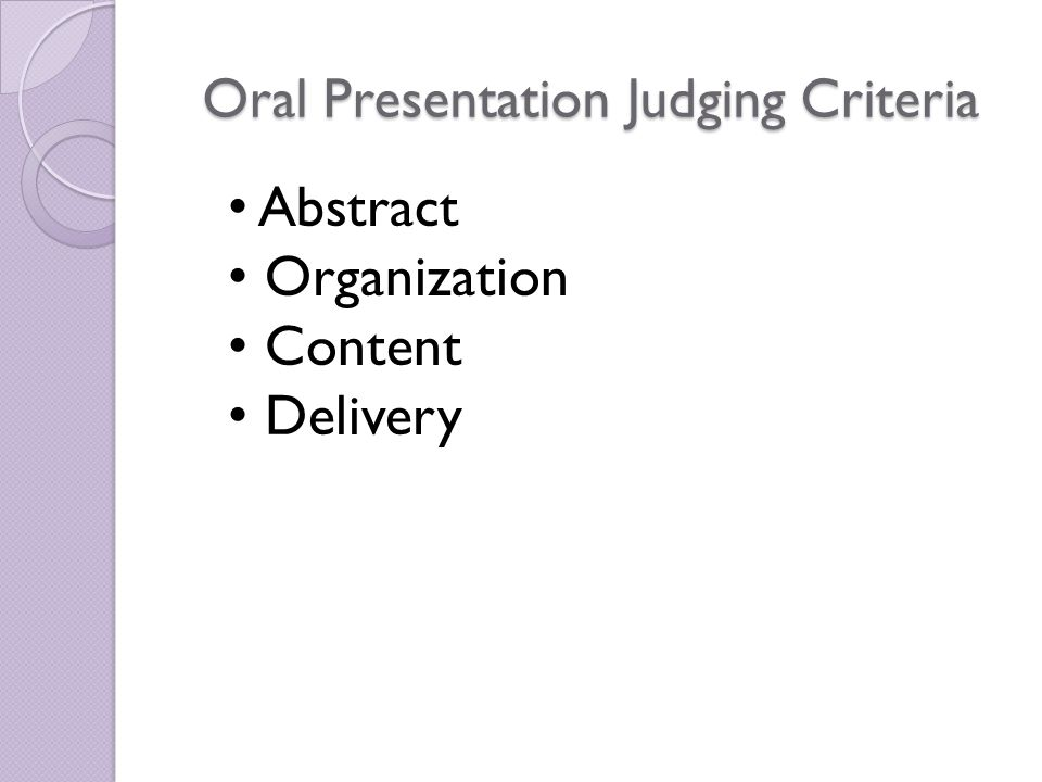 Creative Performance Judging Criteria Abstract Impact and Delivery Poise, engagement with audience Technical Ability i.e.