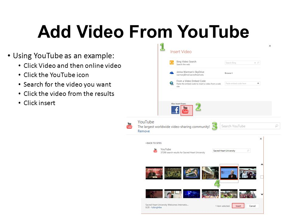 Add Video From YouTube Using YouTube as an example: Click Video and then online video Click the YouTube icon Search for the video you want Click the v