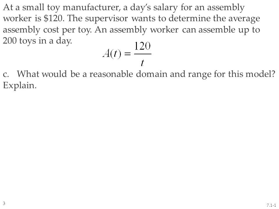 At a small toy manufacturer, a day's salary for an assembly worker is $120.