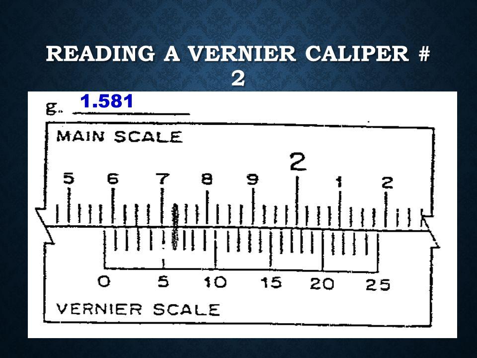 READING A VERNIER CALIPER # 1 2.641