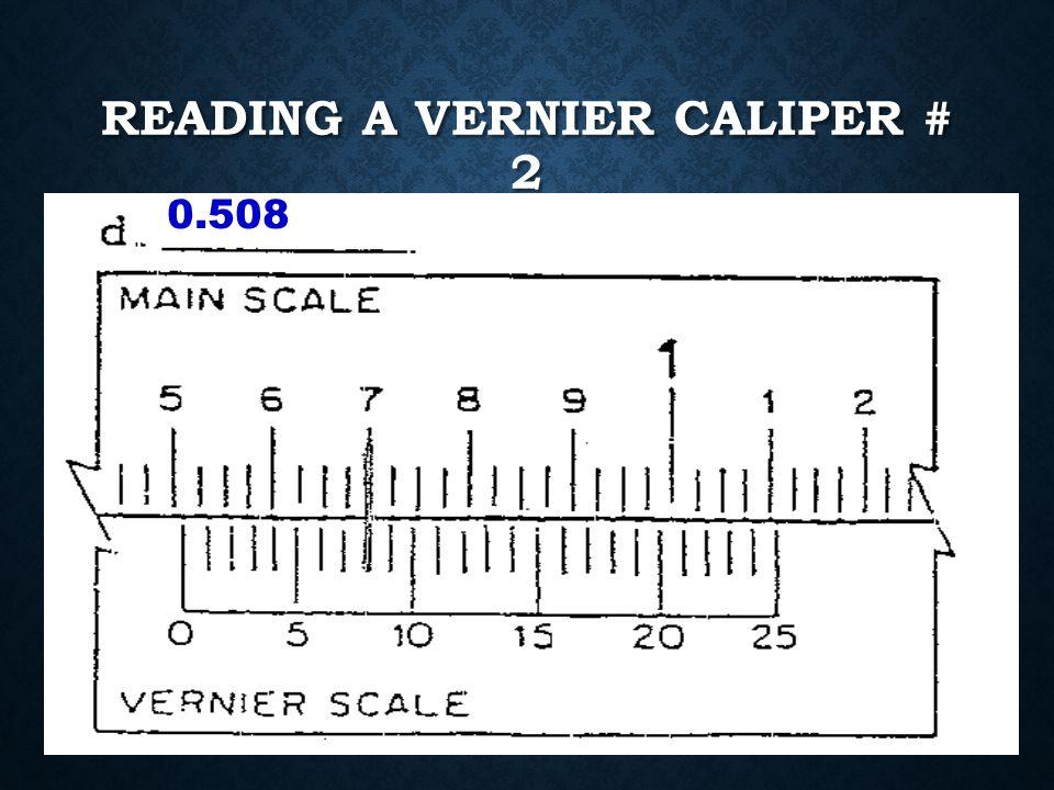 READING A VERNIER CALIPER # 2 1.581