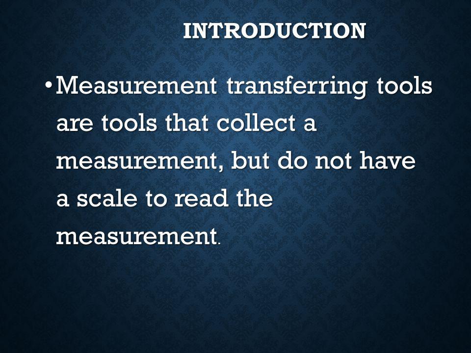 MEASUREMENT TRANSFERRING TOOLS