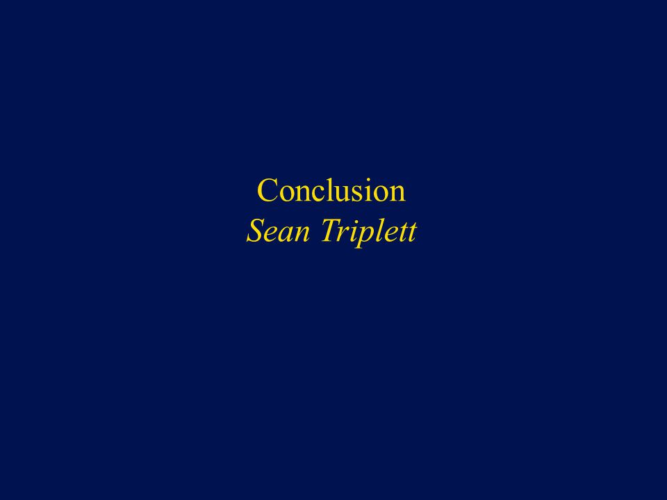 Conclusion Sean Triplett
