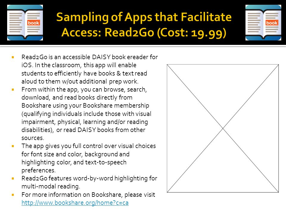  Read2Go is an accessible DAISY book ereader for iOS.
