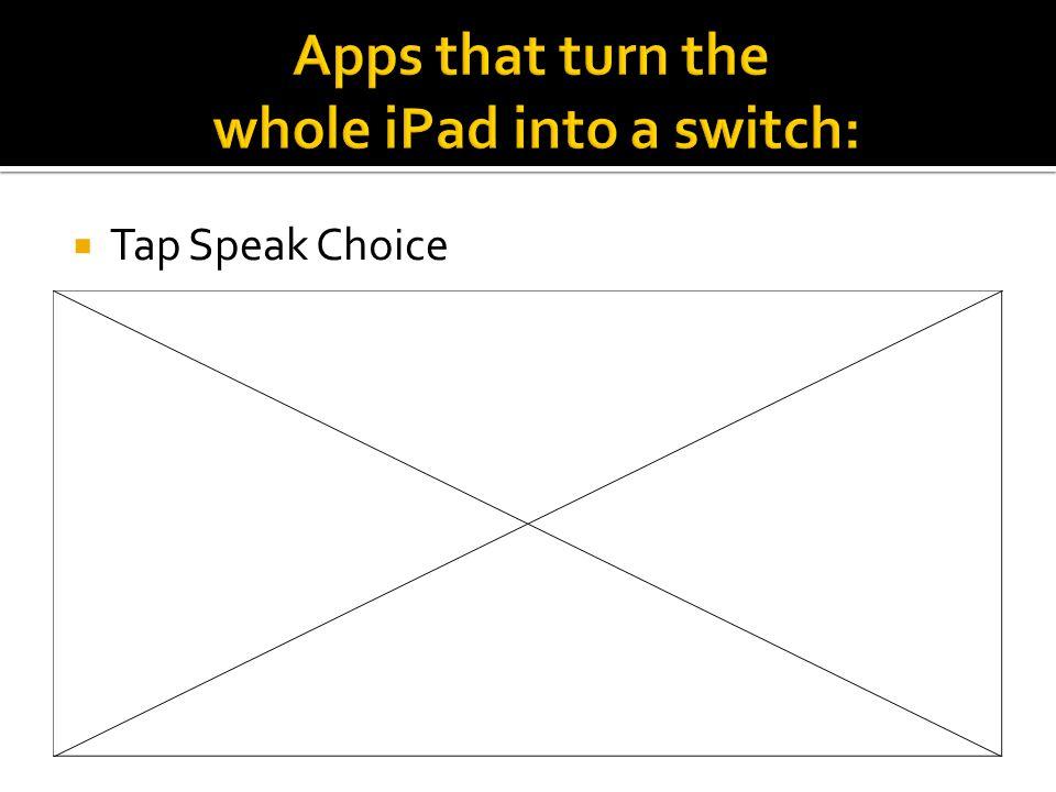  Tap Speak Choice