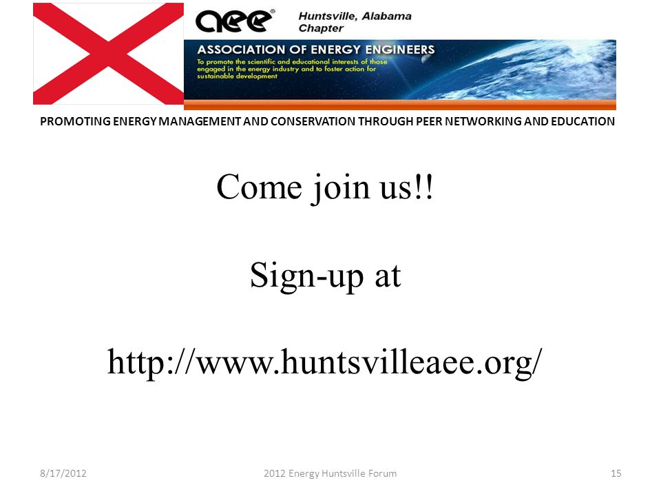 PROMOTING ENERGY MANAGEMENT AND CONSERVATION THROUGH PEER NETWORKING AND EDUCATION Come join us!.