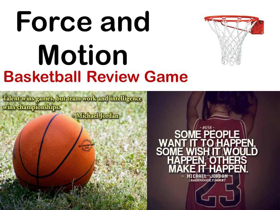 Force and Motion Basketball Review Game