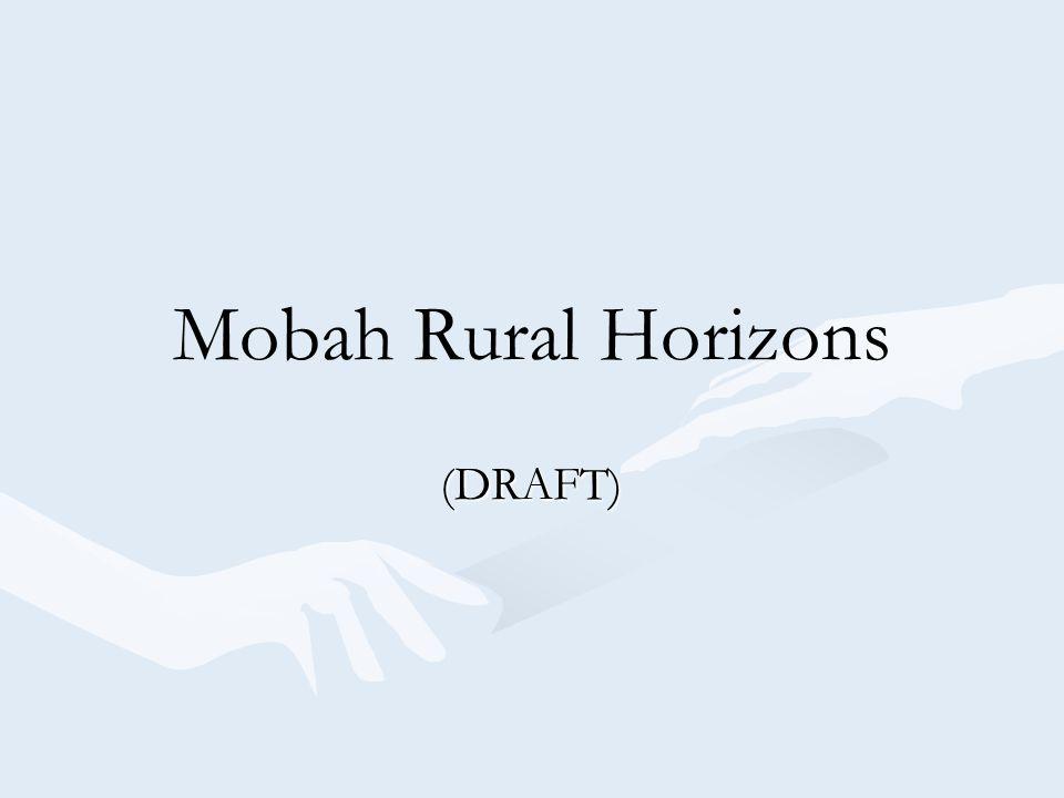Mobah Rural Horizons (DRAFT)