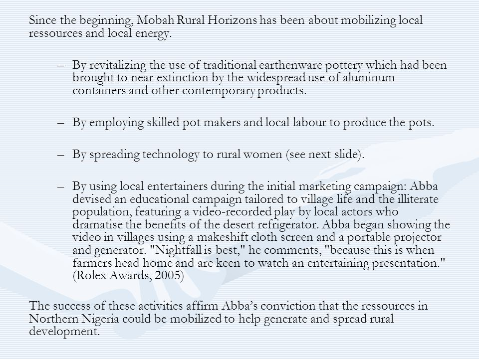 Since the beginning, Mobah Rural Horizons has been about mobilizing local ressources and local energy.