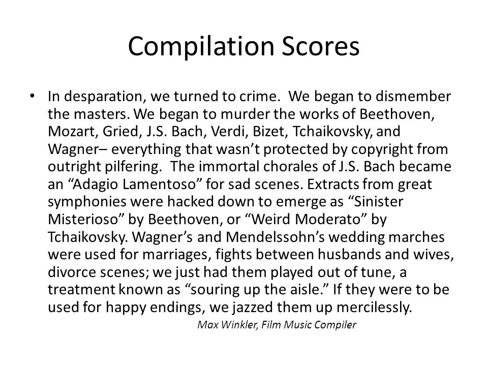 Compilation Scores In desparation, we turned to crime.