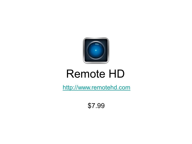 Remote HD http://www.remotehd.com $7.99