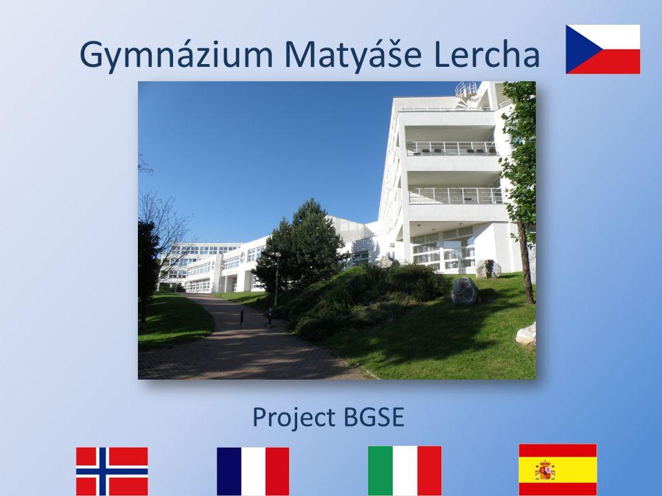 Gymnázium Matyáše Lercha Project BGSE