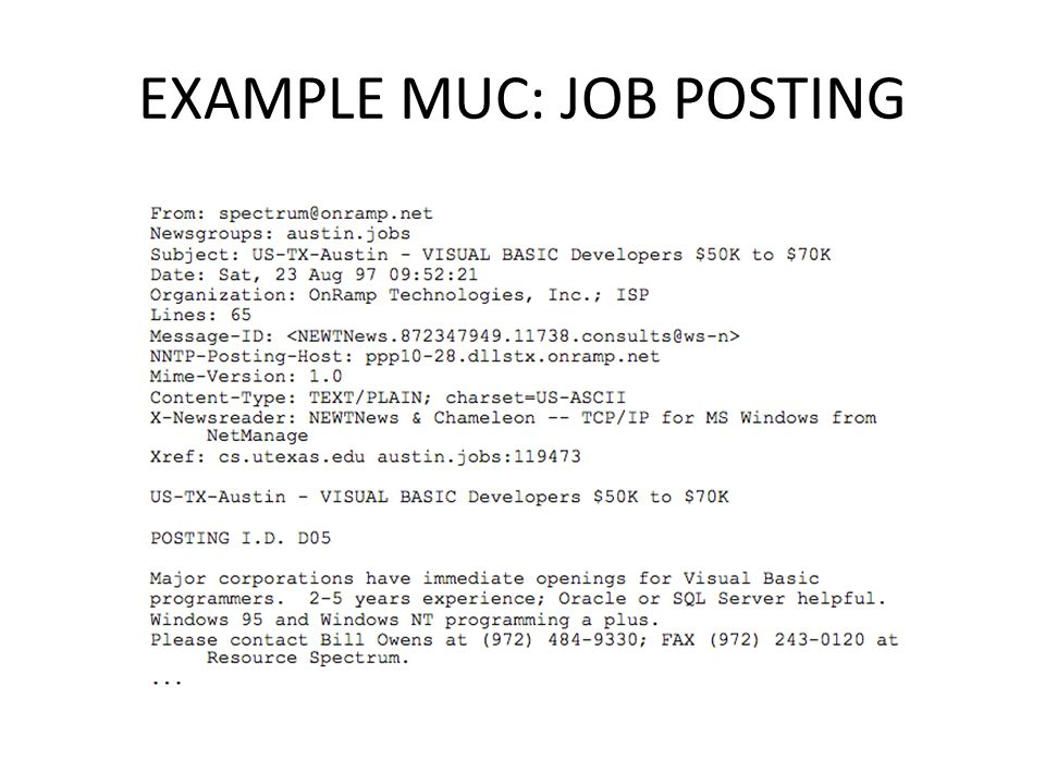 EXAMPLE MUC: JOB POSTING