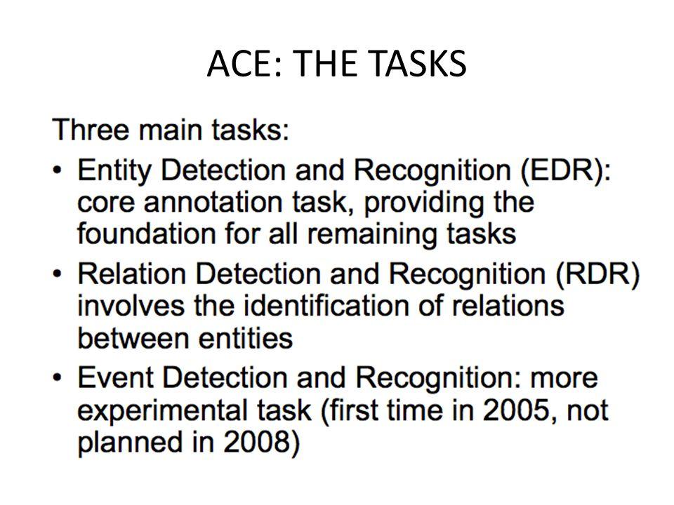 ACE: THE TASKS