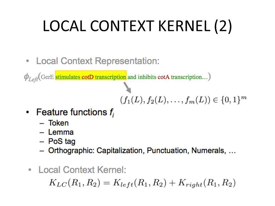LOCAL CONTEXT KERNEL (2)