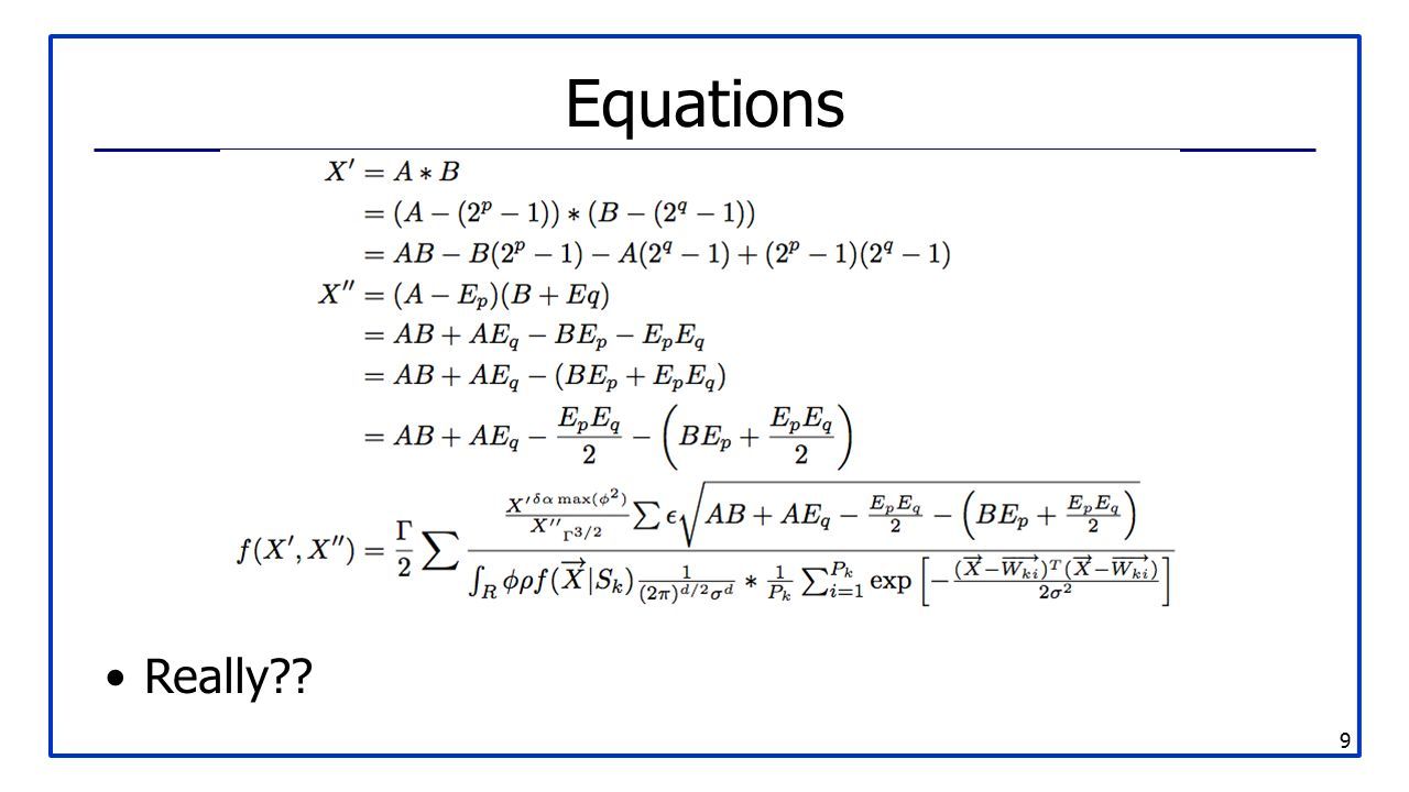 9 Equations Really??