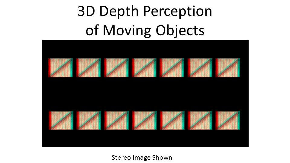 3D Depth Perception of Moving Objects Stereo Image Shown