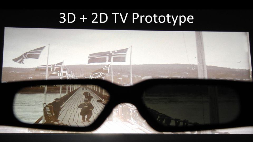3D + 2D TV Prototype