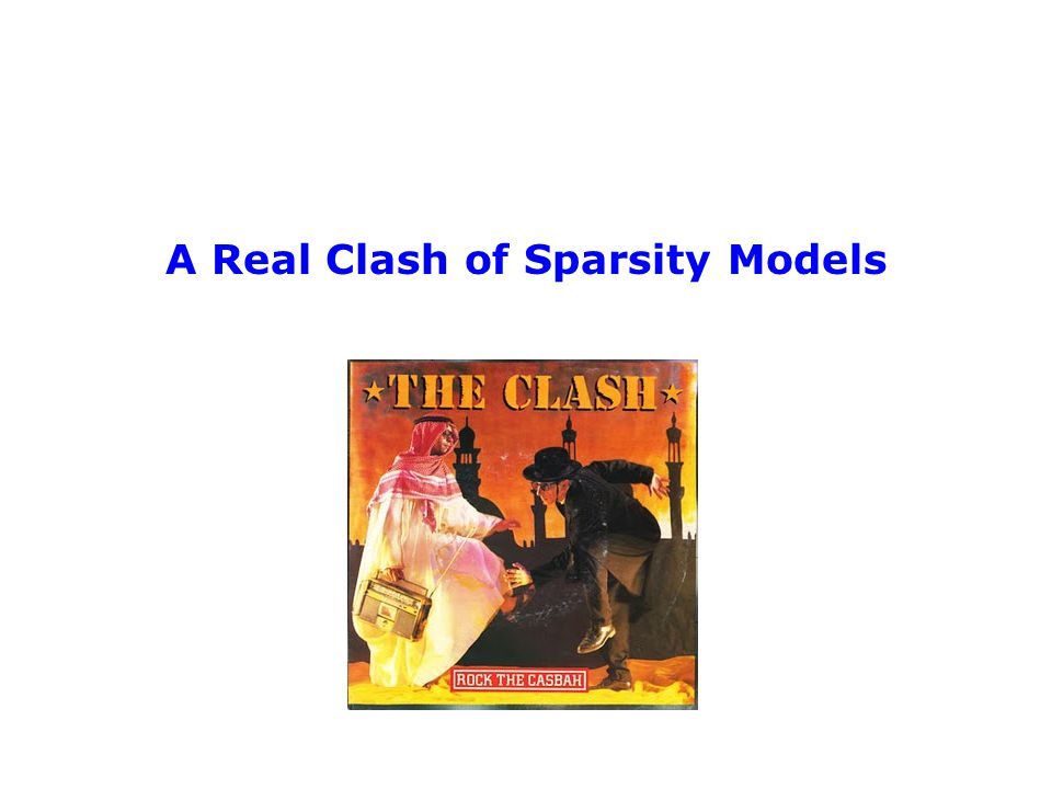 A Real Clash of Sparsity Models