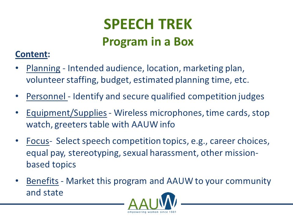 SPEECH TREK Program in a Box Content: Planning - Intended audience, location, marketing plan, volunteer staffing, budget, estimated planning time, etc
