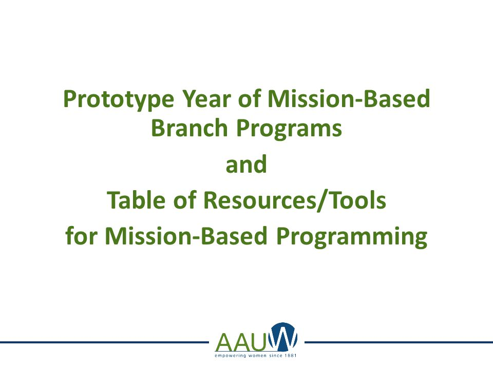 Prototype Year of Mission-Based Branch Programs and Table of Resources/Tools for Mission-Based Programming