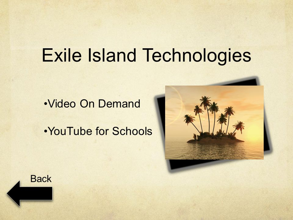 Exile Island Technologies Video On Demand YouTube for Schools Back